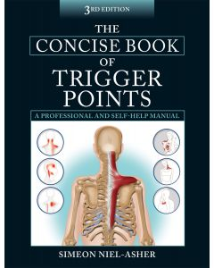 The Concise Book of Trigger Points: A Professional And Self-Help Manual